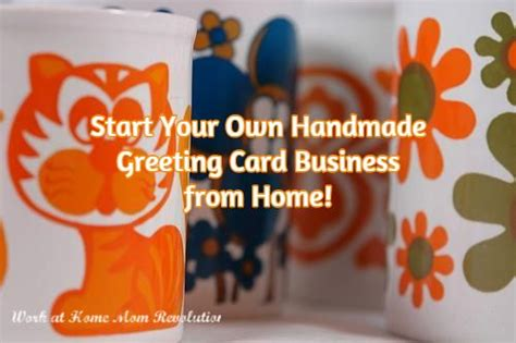 start a handmade greeting card business from home handmade greetings home and business