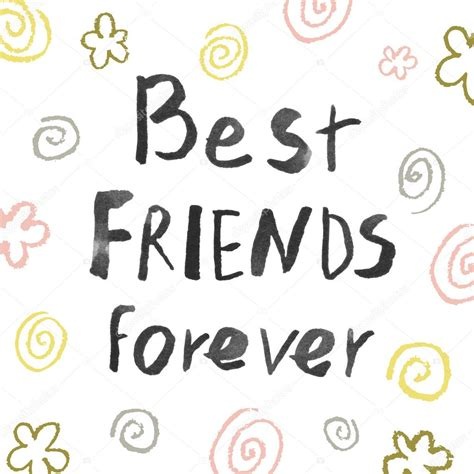 best friends forever best friends forever photos