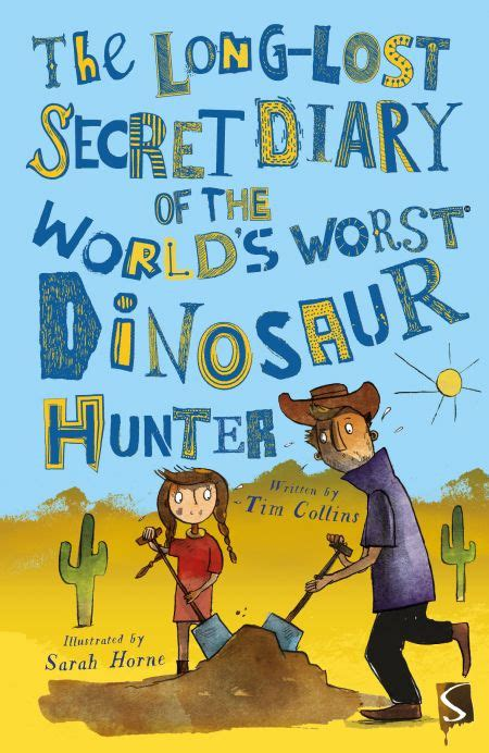 The Dinosaur S Diary the lost secret diary of the world s worst astronaut salariya publishing