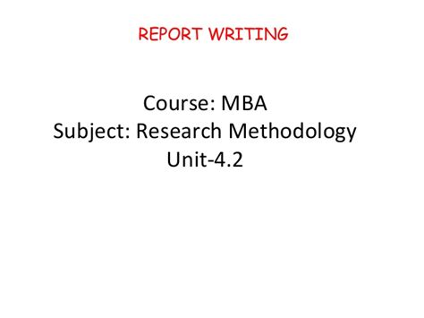 Research Methodology For Mba Project Pdf by Mba Ii Rm Unit 4 2 Report Writing A