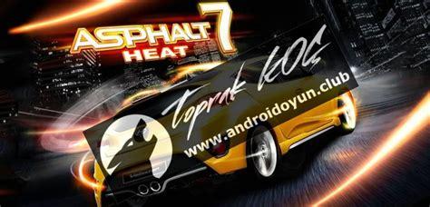 asphalt 7 heat v1 1 1 apk asphalt 7 heat v1 1 1 mod apk para hileli