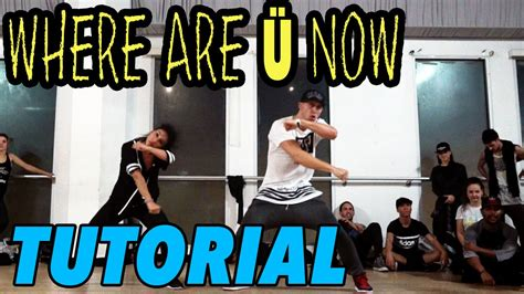 tutorial dance justin bieber where are u now justin bieber dance tutorial