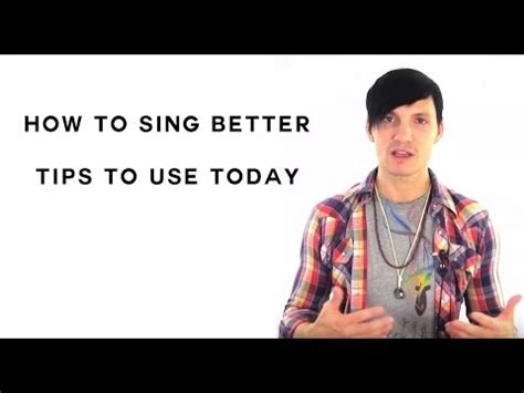 learn to sing better how to sing better tips to learn how to sing better