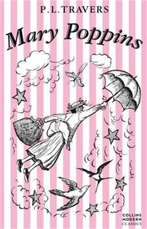 libro mary poppins collins modern collins modern classics mary poppins p l travers 9780007286416