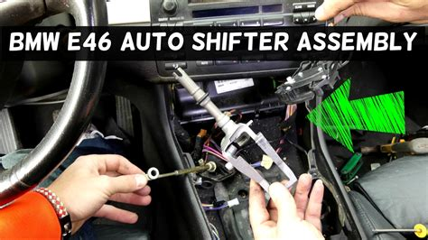bmw  automatic shifter assembly replacement removal