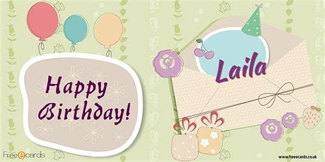 happy birthday laila  ecards