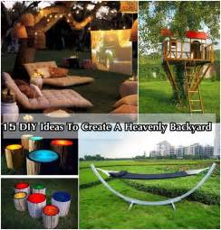 backyard ideas diy 15 diy ideas to create a heavenly backyard diy craft projects