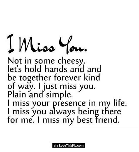 i miss my i miss you best friend quotes www pixshark images galleries with a bite