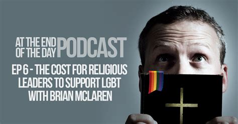 brian mclaren podcast episode 6 the cost for religious leaders to support lgbt