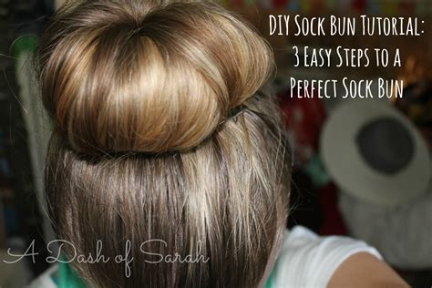 diy sock for bun diy sock bun tutorial a dash of