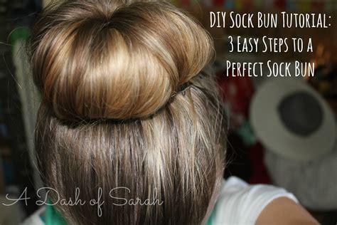 diy sock bun tutorial diy sock bun tutorial a dash of