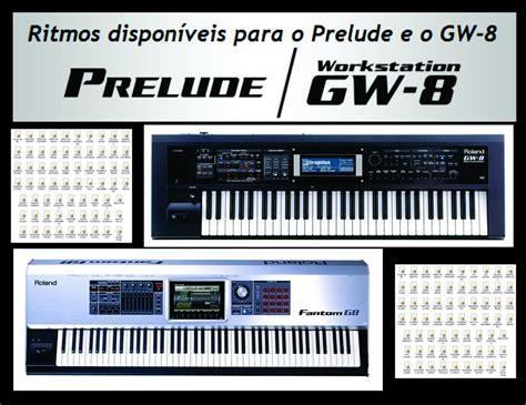 Gw 67 L 67 ritmos styles roland gw8 e prelude atualisados r