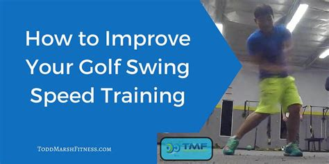 how do i improve my golf swing how to improve your golf swing speed training