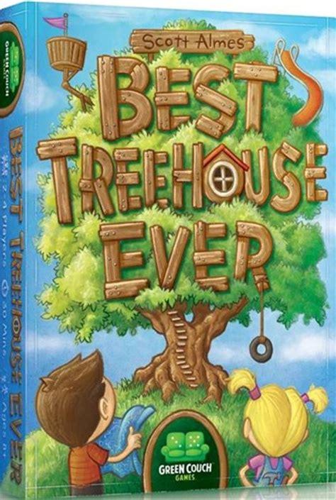 Best Treehouse Board Best Treehouse Board