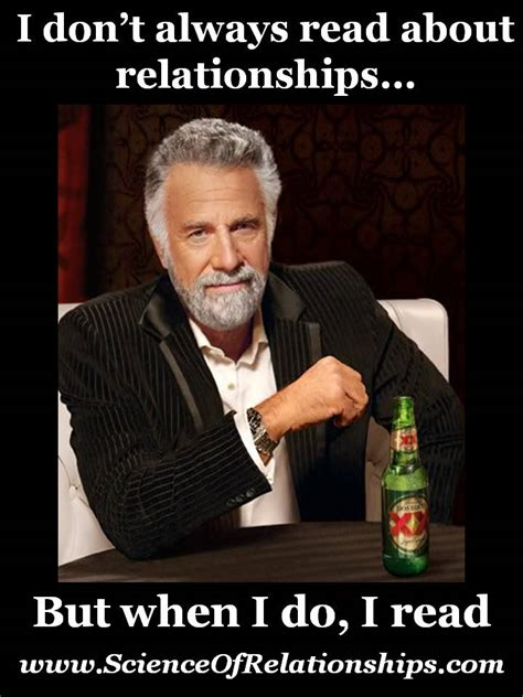 Dos Equis Man Memes - bad relationship memes hot girls wallpaper