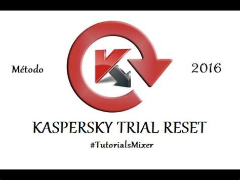 reset licenza kaspersky kaspersky trial reset 2018 doovi