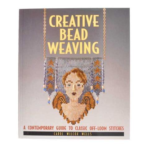 creative bead weaving beading books creative bead weaving carol wilcox