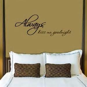 Wall Stickers Writing Always Kiss Me Goodnight Wall Writing Decal In Choice Of