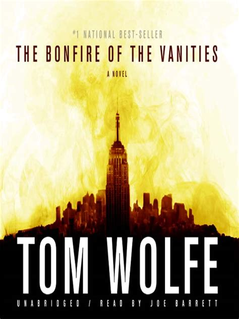 Tom Wolfe The Bonfire Of The Vanities by The Bonfire Of The Vanities New York Library