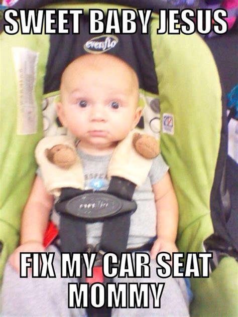 Car Seat Meme - car seat meme kiddos pinterest cars car seats and memes