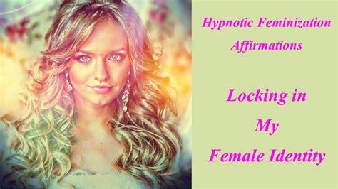 feminine affirmations for sissy boys hypnotic feminization affirmations locking in my female