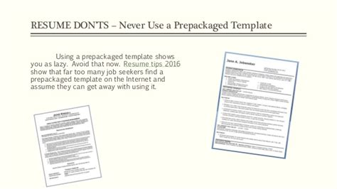 Resume Tips Do S And Don Ts Resume Tips 2016 Do S And Don Ts