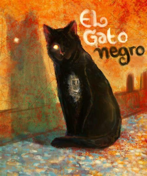 el gato negro y 8466655719 lengua y cultura el gato negro la transformaci 243 n de la perversidad