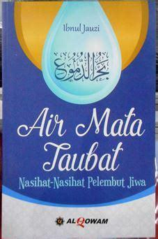 Hemat Air Mata Taubat jual buku air mata taubat ibnul jauzi penerbit al qowam