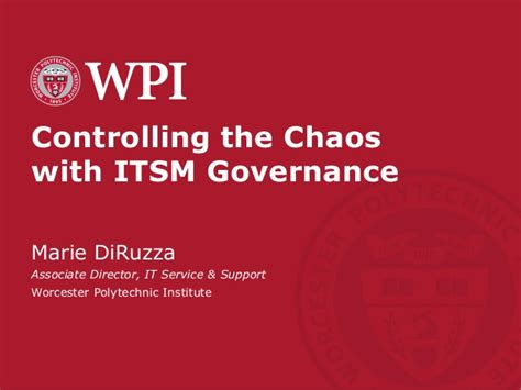 Wpi Mba Ranking by Controlling The Chaos With Itsm Governance
