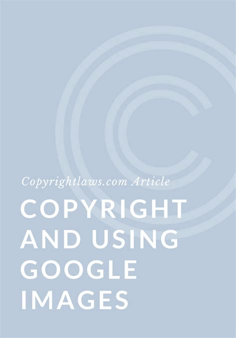 google images copyright copyright law using images and photos from google