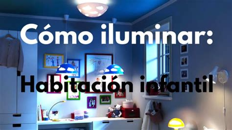 iluminacion habitacion c 243 mo iluminar una habitaci 243 n infantil igan iluminaci 243 n