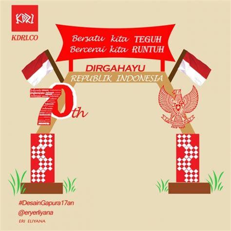 desain gapura 17 agustus gapura semangat indonesia ku hellomotion com