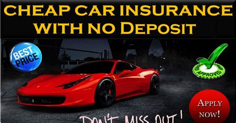 Cheap Car Insurance Deposit by 17 Best Images About Get No Deposit Car Insurance On
