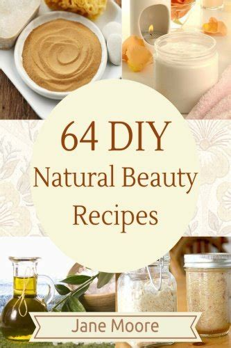 Care Tips And Recipes by 64 Diy Recipes How To Make Amazing