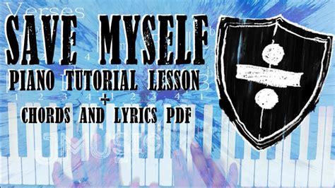 ed sheeran save myself legendado chords chordify save myself ed sheeran piano tutorial lesson chords