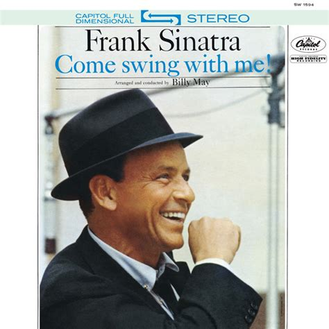 sinatra come swing with me frank sinatra come swing with me 1961 2015 official