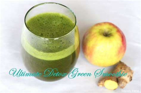 Ultimate Green Smoothie Detox by Wendy Irene Givelovecreatehappiness