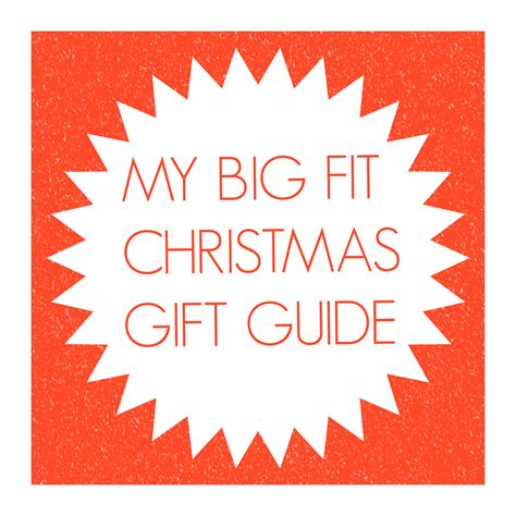 my big fit christmas gift guide my big fit diary