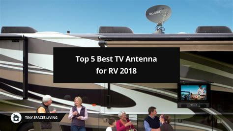 5 best tv antenna for rv travel trailer cer 2018 tiny spaces living