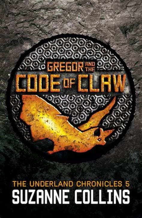 gregor and the code of claw series 5 the underland chronicles 5 gregor and the code of claw