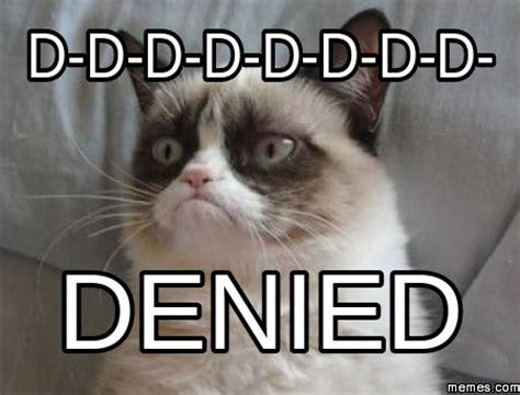 Denied Meme - home memes com