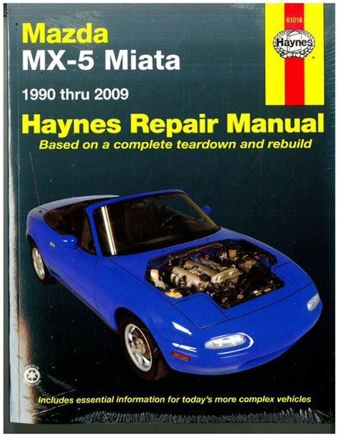 haynes mazda mx 5 miata 1990 2009 auto repair manual