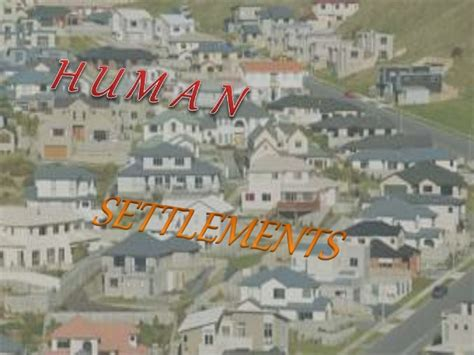 settlement pattern synonym related keywords suggestions for human settlement