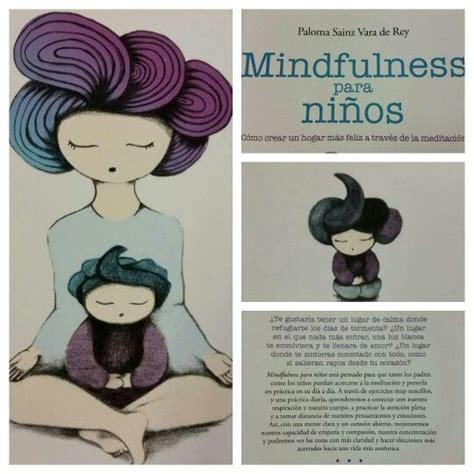 mindfulness para ensear y 8484456978 pin de mlaica en un aula con emocion mindfulness para ni 241 os y ilustraciones