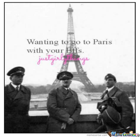 Paris Meme - wanting to go to paris with your friends by meme guy