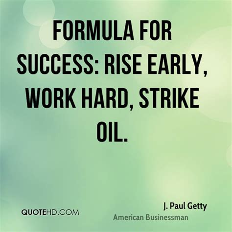 a formula for success books j paul getty quotes quotesgram