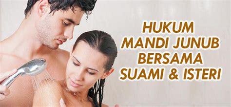 4 syarat wanita ke syurga blog peribadirasulullah boleh ke suami isteri mandi wajib bersama ini jawapannya