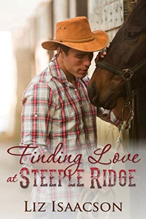 santa at steeple ridge a buttars brothers novel steeple ridge books finding at steeple ridge by liz isaacson new lds