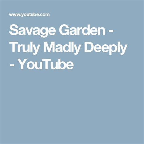 17 best ideas about truly madly deeply on