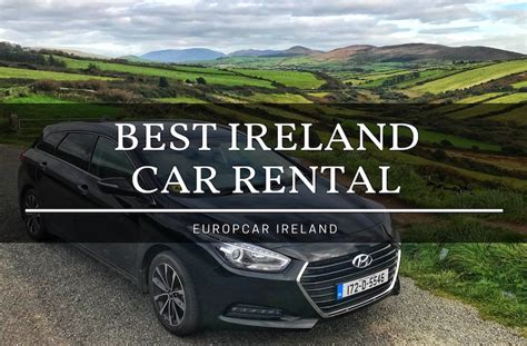 europe car leasing companies why europcar is the best car rental company in ireland